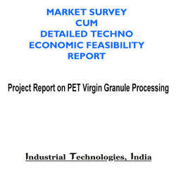 Project Report on PET Virgin Granule Processing