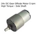 24v DC Gear, Geared Offside Motor 5 rpm (approx) High Torque - Side Shaft