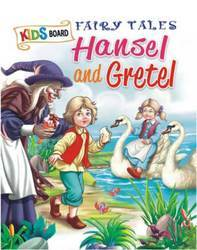 Kids Board Fairy Tales Hansel And Gretel