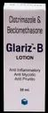 Clotrimazole 1% ,Beclomethasone Dipropionate 0.025 Lotion(Glariz - B Lotion)