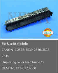 Duplexing Paper Feed Guide/ 2 oem pn : FC 9-0723-000, For use in models : CANON IR 2525, 2530, 2520