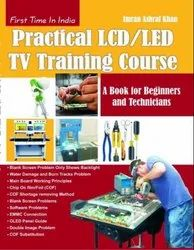 Practical Lcd/Led Tv Training Course (English Edition)