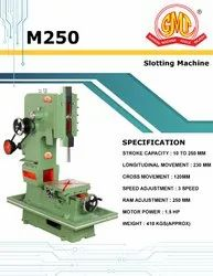 M250 Slotting Machine