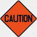 Caution Sign