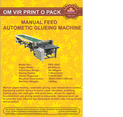 MANUAL FEED AUTOMATIC GLUING MACHINE
