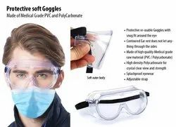 Protective Soft Goggles (Made Of Medical Grade PVC And Polycarbonate)