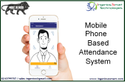 Mobile Phone Based Attendance System (Covid-19 Solution)