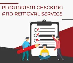 Plagiarism Checking & Removal Servises