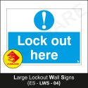 Large Lockout Wall Signs-Lock Out Here