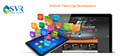 Android Tablet App Development