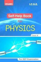 Spaarks Publications English I.C.S.E. Physics Help Book Class-X, 2020-2021, Dharmendra Kumar Jha